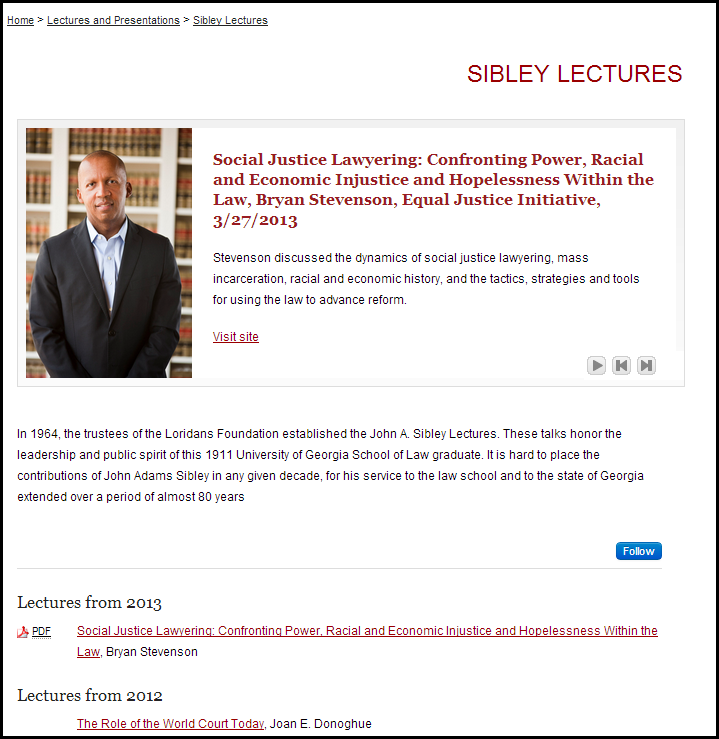 Sibley Lectures - Lectures and Presentations - University of Georgia School of Law